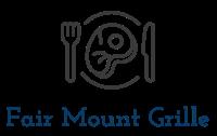 Fair mount Grille